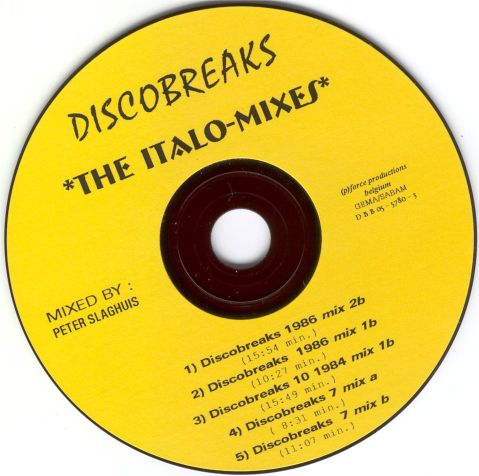 Discobreaks : The Italo Mixes by Peter Slaghuis CD 1: BACKUP CD