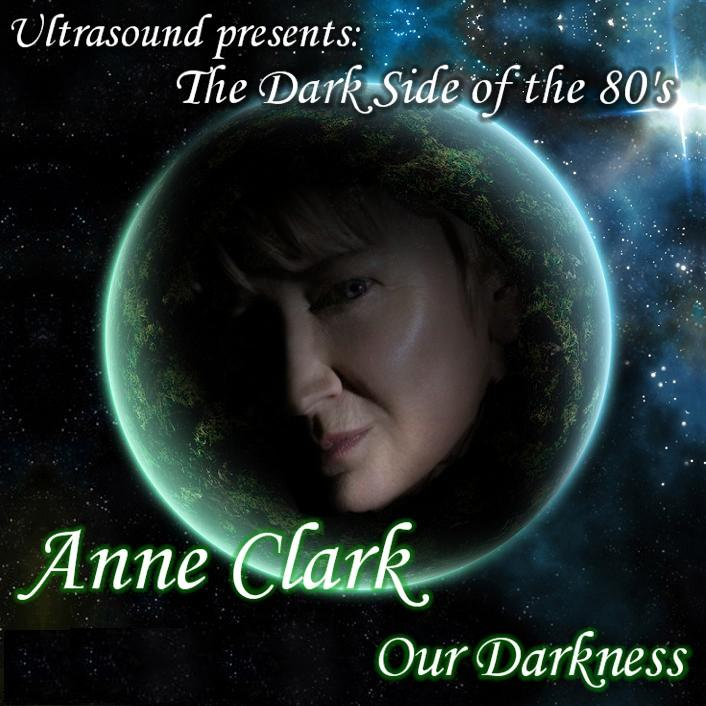 UltraSound Presents Anne Clark Our Darkness Mixes: BACKUP CD