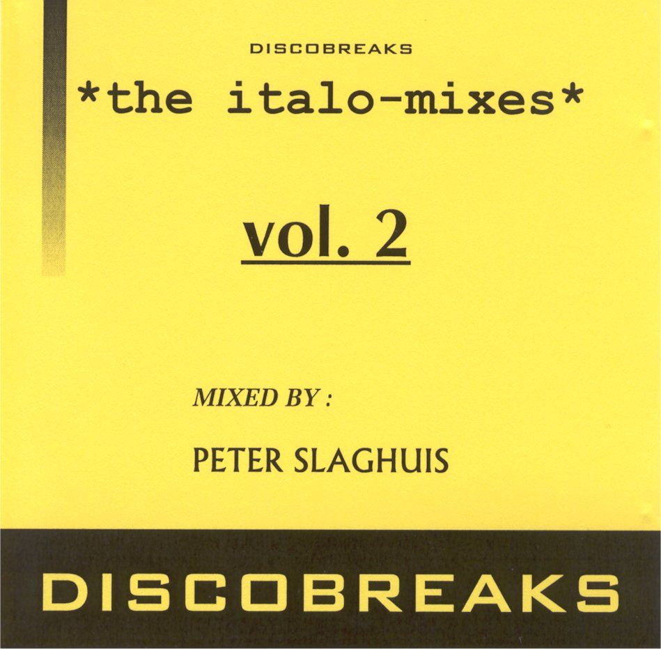 Discobreaks : The Italo Mixes by Peter Slaghuis CD 2: BACKUP CD