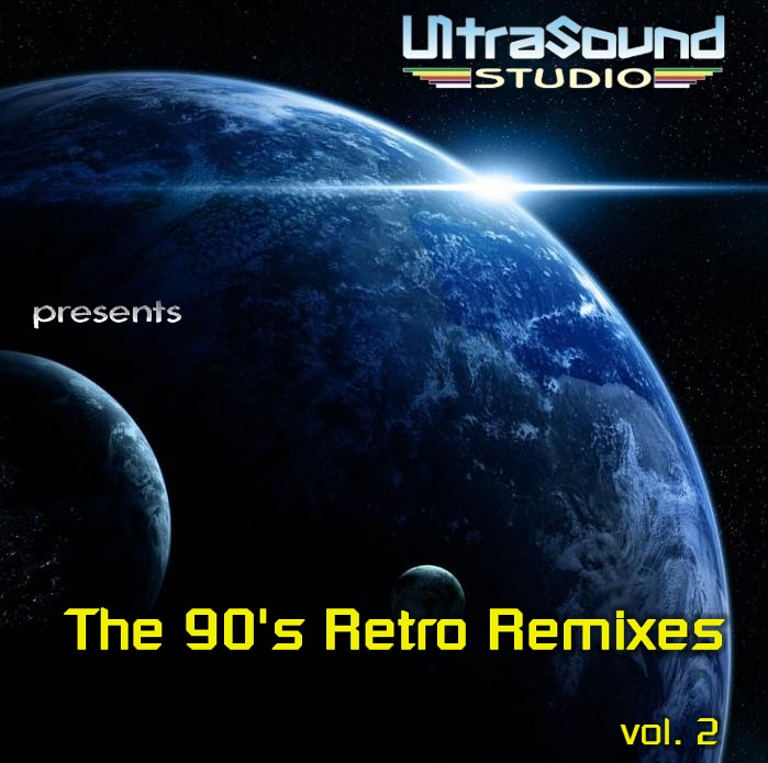 UltraSound 90's Retro Remixes Vol 2: BACKUP CD